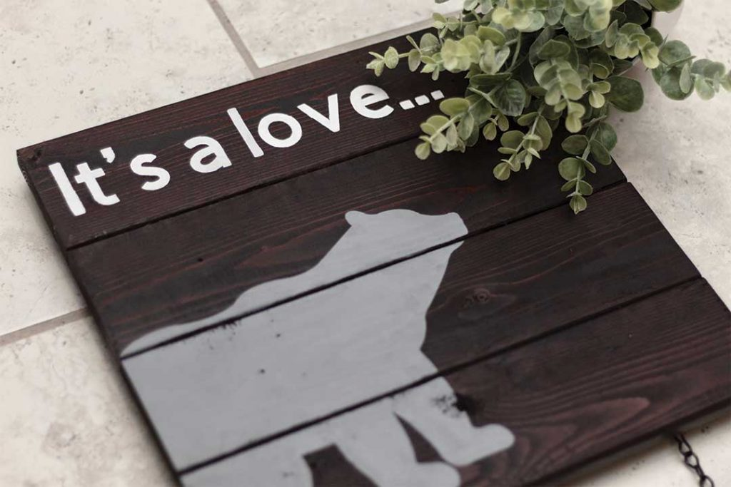 """""""It's a Love"""" woodlands nursery sign completed"""